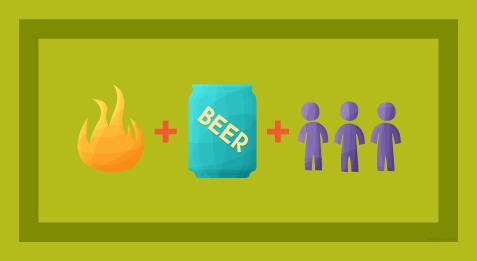Fire + Beer + People